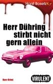 Herr Dühring stirbt nicht gern allein