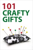 101 Crafty Gifts