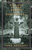 Midnight in the Garden of Good and Evil - John Berendt Cover Art