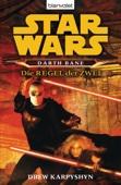 Star Wars. Darth Bane. Die Regel der Zwei -