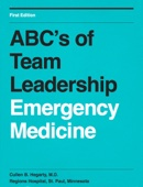 ABC's of Team Leadership in Emergency Medicine
