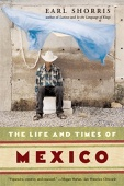 The Life and Times of Mexico - Earl Shorris Cover Art