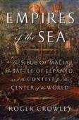 Empires of the Sea - Roger Crowley Cover Art