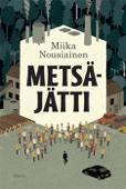 Miika Nousiainen - Metsäjätti artwork