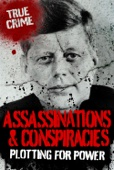 Assassinations and Conspiracies