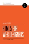 HTML5 for Web Designers - Jeremy Keith Cover Art
