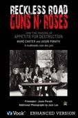 Reckless Road: Guns N' Roses and the Maki...