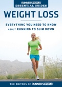 Runner's World Essential Guides: Weight Loss - Editors of Runner's World Cover Art