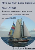 How to Buy Your Cruising Boats-Now