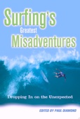 Surfing's Greatest Misadventures