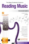The Bass Guitarists Guide To Reading Music Advanced Level