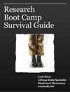 Research Boot Camp Survival Guide