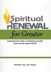 Spiritual Renewal For Greater