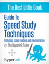 Guide To Speed Stydy TechniquesIncluding Speed Reading And Memorization