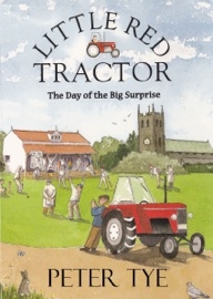 LITTLE RED TRACTOR: THE DAY OF THE BIG SURPRISE