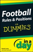 Football Rules and Positions In A Day For Dummies