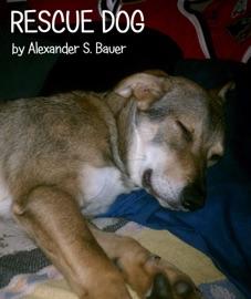 Rescue Dog - Alexander Bauer Book