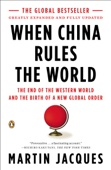 When China Rules the World - Martin Jacques Cover Art