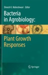 Bacteria In Agrobiology Plant Growth Responses