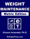 Weight Maintenance - Metric Edition