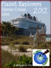 Planet Explorers Disney Cruise Line A Travel Guidebook For Kids