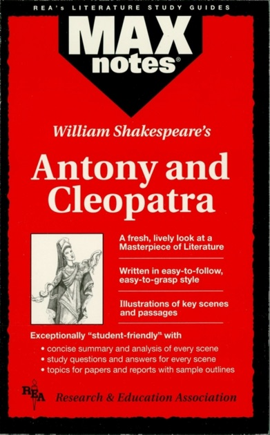an analysis of cleopatra Detailed analysis of characters in william shakespeare's antony and cleopatra learn all about how the characters in antony and cleopatra such as antony and cleopatra contribute to the story and how they fit into the plot.