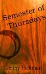 Semester Of Thursdays