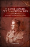 The Lost Memoirs Of A Canadian Soldier