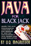 Java For Black Jack Learn The Java Programming Language In One Session By Writing And Running A Java-Based Card Game Simulation