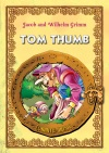 Tom Thumb Classic Fairy Tales For Children Fully Illustrated