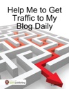 Help Me To Get Traffic To My Blog Daily