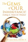 The Gems Of Our Inheritance Seeking To Attain The Obtained