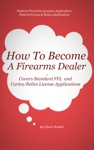 How To Become A Federal Firearms Dealer