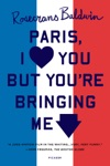 Paris I Love You But Youre Bringing Me Down
