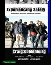 Experiencing Safely