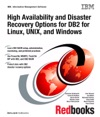 High Availability And Disaster Recovery Options For Db2 For Linux Unix And Windows