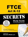 FTCE Art K-12 Secrets Study Guide