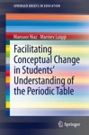 Facilitating Conceptual Change In Students Understanding Of The Periodic Table