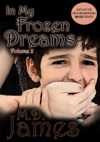 In My Frozen Dreams - Vol 2 The Muse Series 6