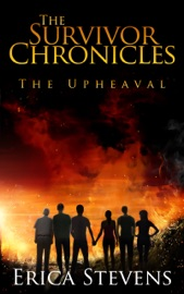 DOWNLOAD OF THE SURVIVOR CHRONICLES: BOOK 1, THE UPHEAVAL PDF EBOOK