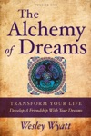 The Alchemy Of Dreams Volume One -