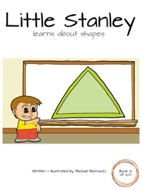 LITTLE STANLEY LEARNS ABOUT SHAPES (BOOK 12 OF 200)