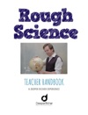 Rough Science Teacher Handbook
