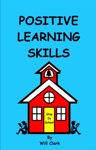 Positive Learning Skills