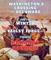 Washingtons Crossing The Delaware And The Winter At Valley ForgeThrough Primary Sources
