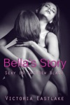 Bellas Story Sex Is The New Black