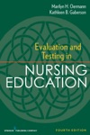 Evaluation And Testing In Nursing Education Fourth Edition