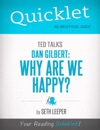 Quicklet On TED Talks Dan Gilbert Why Are We Happy