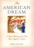 Jim Cullen - The American Dream Grafik