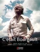 C'était Bourgault